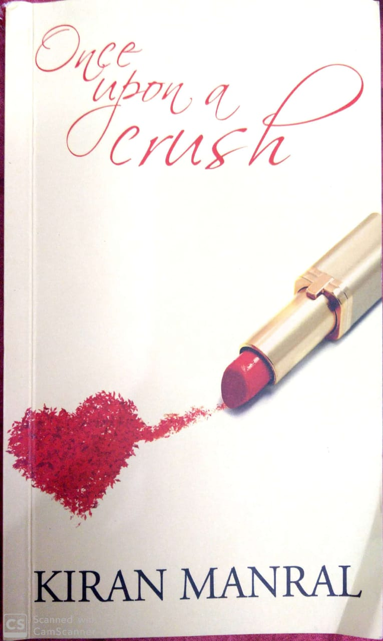 Once Upon A Crush By Kiran Manral (book Review #3)